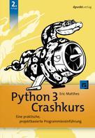 Eric Matthes: Python 3 Crashkurs