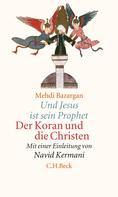 Mehdi Bazargan: Und Jesus ist sein Prophet ★★★★