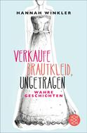Hannah Winkler: Verkaufe Brautkleid, ungetragen