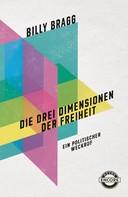 Billy Bragg: Die drei Dimensionen der Freiheit ★★★★★