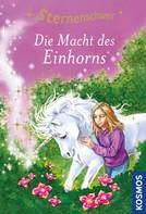 Linda Chapman: Sternenschweif, 8, Die Macht des Einhorns ★★★★★