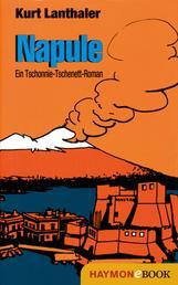 Napule - Ein Tschonnie Tschenett-Roman