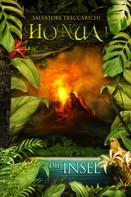 Salvatore Treccarichi: Honua I: Die Insel