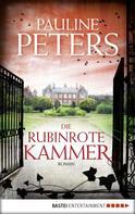 Pauline Peters: Die rubinrote Kammer ★★★★