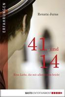 Renata Juras: 41 und 14 ★★★