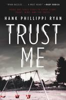 Hank Phillippi Ryan: Trust Me