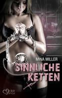 Mina Miller: Die dunkle Loge: Sinnliche Ketten ★★★★
