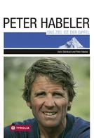 Peter Habeler: Das Ziel ist der Gipfel ★★★