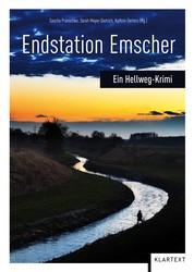 Endstation Emscher - Ein Hellweg-Krimi