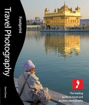 Travel Photography, 2nd edition - The leading guide to travel and location photography