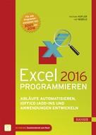 Michael Kofler: Excel 2016 programmieren ★★★★