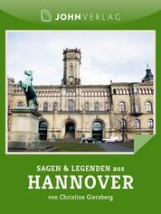 Sagen und Legenden aus Hannover - Stadtsagen Hannover