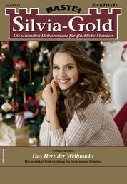 Silvia-Gold 123 - Liebesroman - Das Herz der Weihnacht