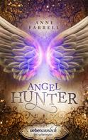Anne Farrell: Angel Hunter ★★★★