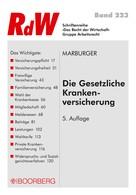 Klaus Marburger: Die Gesetzliche Krankenversicherung