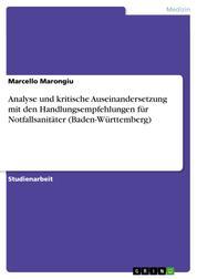 Analyse und kritische Auseinandersetzung mit den Handlungsempfehlungen für Notfallsanitäter (Baden-Württemberg)
