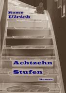 Romy Ulrich: Achtzehn Stufen ★★★★★