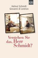 Helmut Schmidt: Verstehen Sie das, Herr Schmidt? ★★★★★
