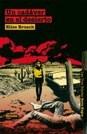Elise Broach: Un cadáver en el desierto