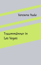 Traummänner in Las Vegas