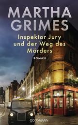 Inspektor Jury und der Weg des Mörders - Ein Inspektor-Jury-Roman 24