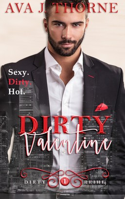 Dirty Valentine - Corey & Allison (Dirty Reihe - Band 1)
