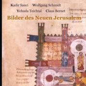 Bilder des Neuen Jerusalem