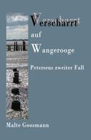 Malte Goosmann: Verscharrt auf Wangerooge ★★★★★