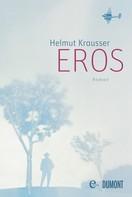 Helmut Krausser: Eros ★★★★