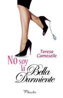 Teresa Cameselle: No soy la Bella Durmiente