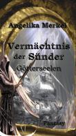 Angelika Merkel: Vermächtnis der Sünder Trilogie