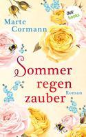 Marte Cormann: Sommerregenzauber