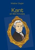 Walther Ziegler: Kant en 60 minutes