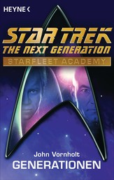 Star Trek - Starfleet Academy: Generationen - Roman