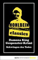 Wolfgang Hohlbein: Hohlbein Classics - Schwingen des Todes