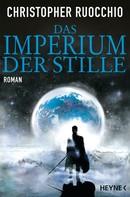 Christopher Ruocchio: Das Imperium der Stille ★★★★