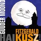 Fitzgerald Kusz: Guuder Moond (eBook)