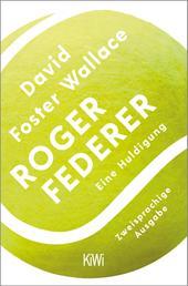Roger Federer - Eine Huldigung. Zweisprachige Ausgabe