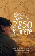 Miriam Faßbender: 2850 Kilometer ★★★★★