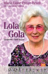 Lola Gola - Loslassen - Gott lassen