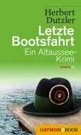 Herbert Dutzler: Letzte Bootsfahrt ★★★★