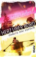 Nadine Gerber: Herz über Bord- Rudere nie zurück ★★★★