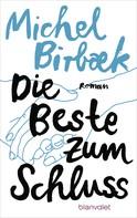 Michel Birbæk: Die Beste zum Schluss ★★★★