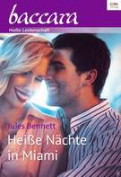 Jules Bennett: Heiße Nächte in Miami ★★★★