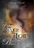 Swantje Berndt: Aus Feuer und Licht ★★★