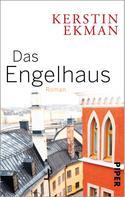 Kerstin Ekman: Das Engelhaus ★★★★