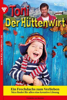 Toni der Hüttenwirt 226 – Heimatroman