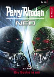 Perry Rhodan Neo 188: Die Bestie in mir - Staffel: Die Allianz