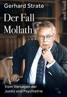 Gerhard Strate: Der Fall Mollath ★★★★