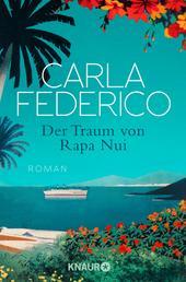 Der Traum von Rapa Nui - Roman